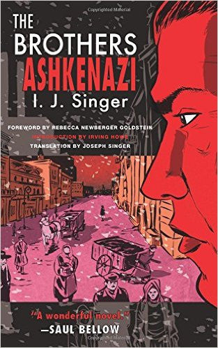 The Brothers Ashkenazi by I. J. Singer