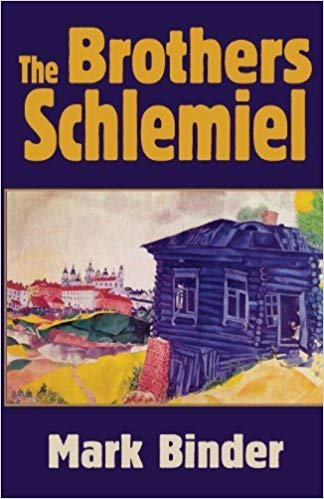 The Brothers Schlemiel by Mark Binder