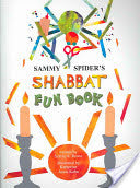 Sammy Spider's Shabbat Fun Book by Sylvia Rouss