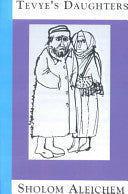 Tevye's Daughters by Sholem Aleichem, Frances Butwin