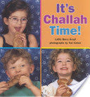 It's Challah Time! by Latifa Berry Kropf