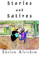 Stories and Satires by Sholem Aleichem