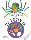 Sammy Spider's First Passover by Sylvia A. Rouss