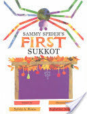Sammy Spider's First Sukkot by Sylvia A. Rouss