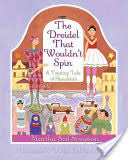 The Dreidel that Wouldn't Spin by Martha Seif Simpson