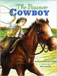 The Passover Cowboy by Barbara Diamond Goldin