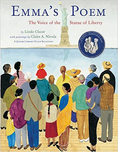 Emma's Poem: The Voice of the Statue of Liberty  by Linda Glaser