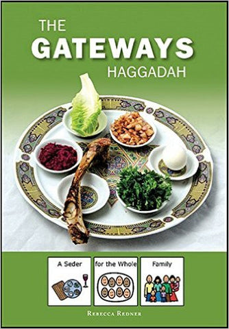 The Gateways Haggadah: A Seder for the Whole Family by Rebecca Redner