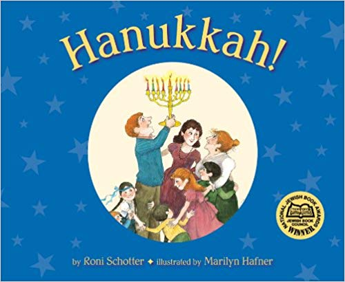 Hanukkah! by Roni Schotter