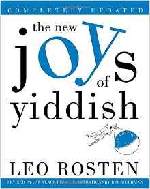 The New Joys of Yiddish by Leo Rosten, Lawrence Bush
