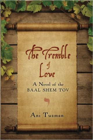 The Tremble of Love by Ani Tuzman