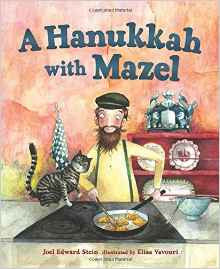 A Hanukkah with Mazel by Joel Edward Stein