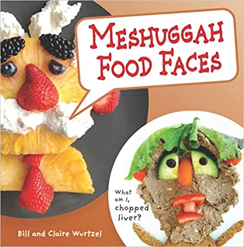 Meshuggah Food Faces by Bill and Claire Wurtzel