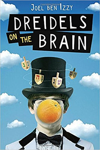 Dreidels on the Brain by Joel Ben Izzy