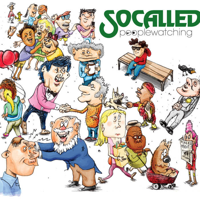 SoCalled: Peoplewatching