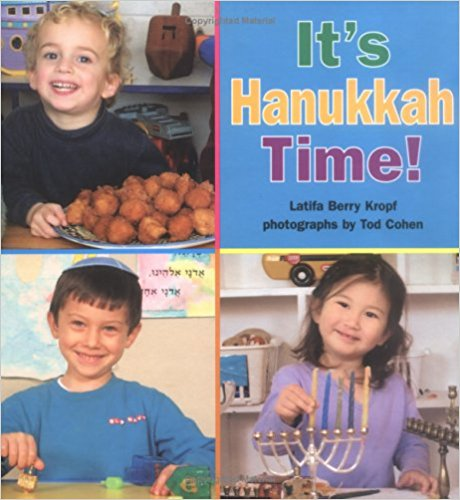 It's Hanukkah Time! by Latifa Berry Kropf