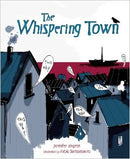 The Whispering Town by Jennifer Elvgren