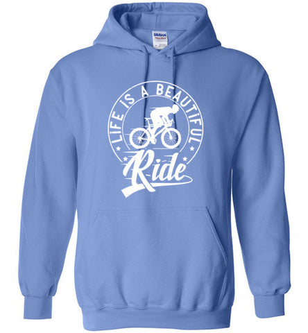 """Life Is A Beautiful Ride"" Cycling Hoodie"