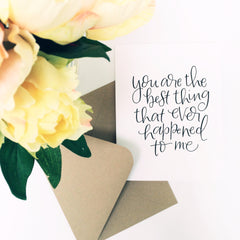 YOU ARE THE BEST THING CARD