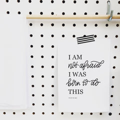 PRINTABLE / BORN TO DO THIS
