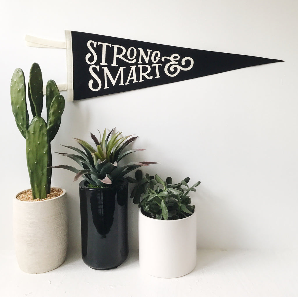 SMART & STRONG PENNANT