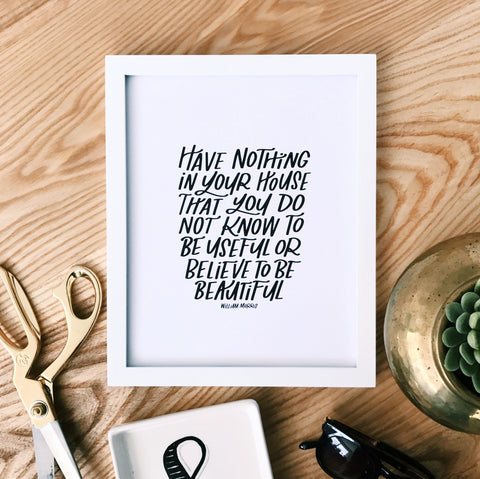 HAVE NOTHING WILLIAM MORRIS PRINT