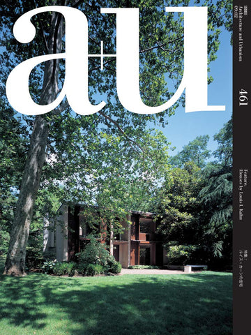 A+U 461: Houses by Louis I. Kahn