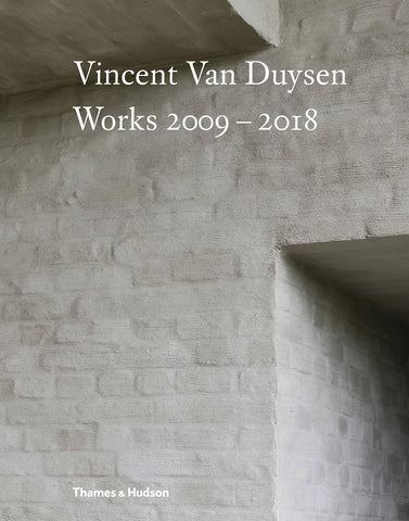 VINCENT VAN DUYSEN. Works 2009-2018