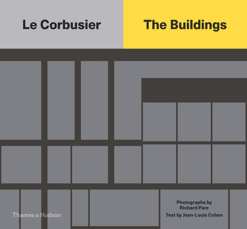 LE CORBUSIER. The Buildings
