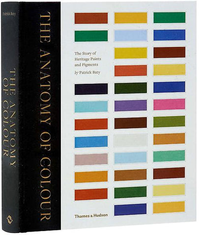 THE ANATOMY OF COLOUR. The Story of Heritage Paints & Pigments