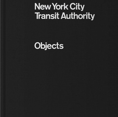 NEW YORK CITY TRANSIT AUTORITHY. Objects