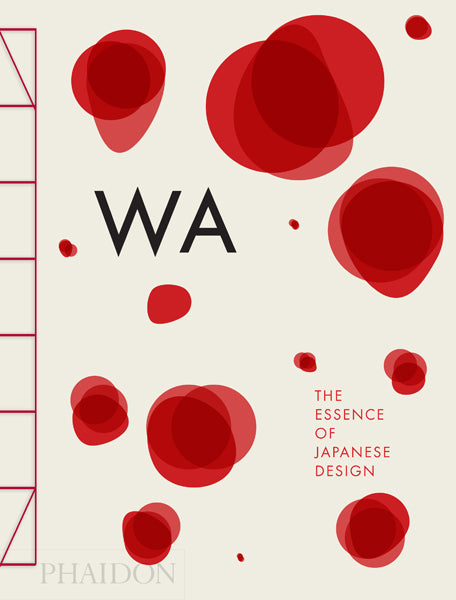WA. The Essence of Japanese Design