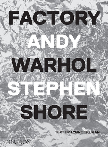 FACTORY. Andy Warhol