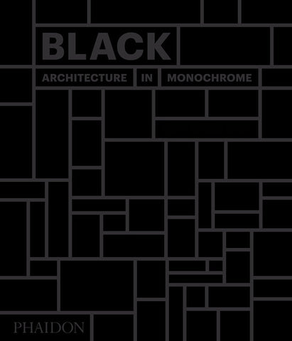 BLACK. Architecture in Monochrome