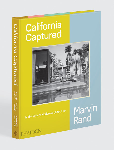 CALIFORNIA CAPTURED. Mid-Century Modern Architecture: Marvin Rand