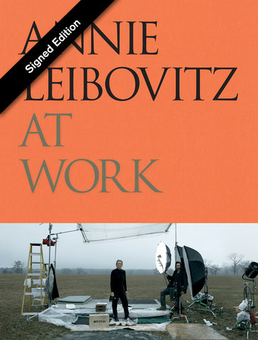 ANNIE LEIBOVITZ AT WORK (Signed Edition)