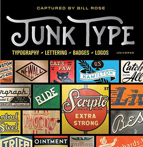 JUNK TYPE. Typography - Lettering - Badges - Logos