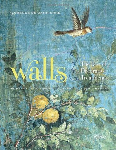 WALLS. The Best of Decorative Treatments