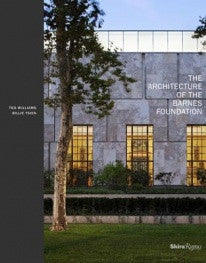 copertina di The Architecture of Barnes Foundation