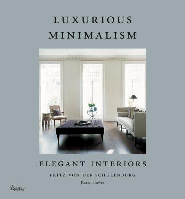 LUXURIOUS MINIMALISM