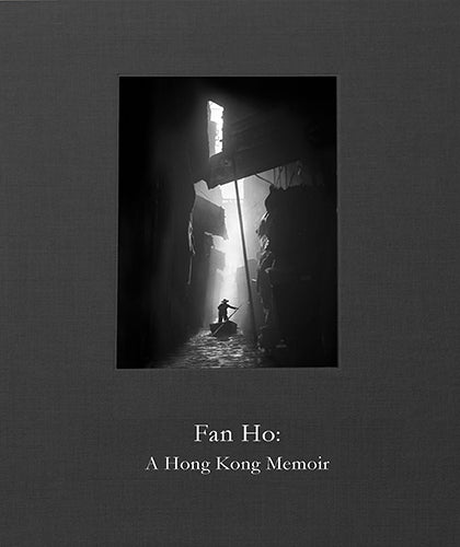 FAN HO. A Hong Kong Memoir