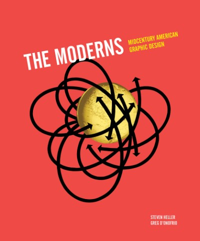 THE MODERNS. Midcentury American Graphic Design