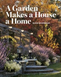 copertina di A Garden Makes A House A Home