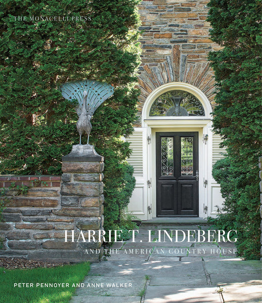 HARRIE T. LINDEBERGH and the American Country House