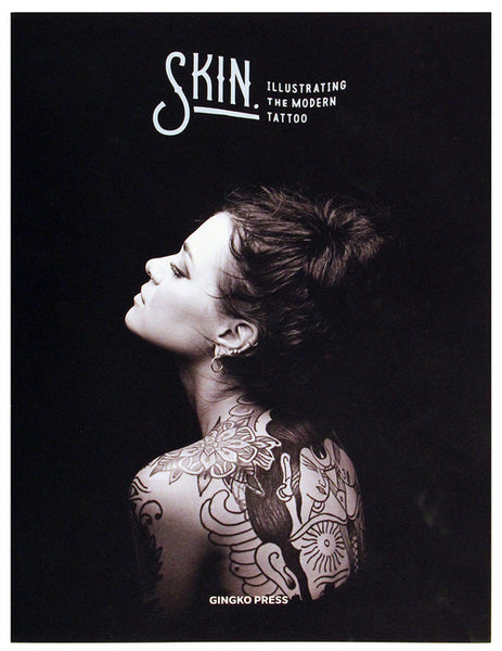 SKIN & INK. Illustrating the Modern Tattoo