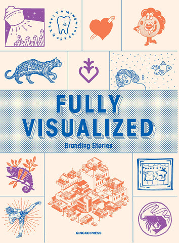 FULLY VISUALIZED. Branding Iconography