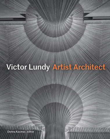 VICTOR LUNDY. Artist Architect