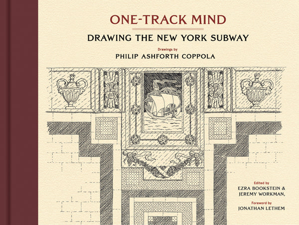 ONE-TRACK MIND. Drawing the New York Subway