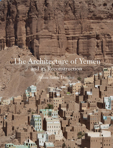 THE ARCHITECTURE OF YEMEN