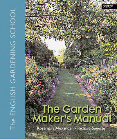 THE GARDEN MAKER'S MANUAL
